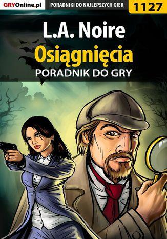 Okładka książki L.A. Noire - osiągnięcia - poradnik do gry
