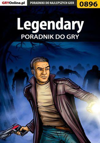 Okładka książki/ebooka Legendary - poradnik do gry