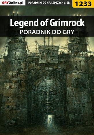 Okładka książki Legend of Grimrock - poradnik do gry