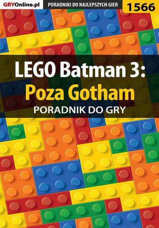 Okładka książki LEGO Batman 3: Poza Gotham - poradnik do gry