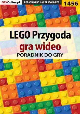 Okładka książki/ebooka LEGO Przygoda gra wideo - poradnik do gry