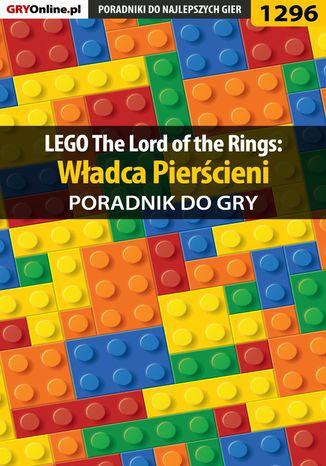 Okładka książki LEGO The Lord of the Rings: Władca Pierścieni - poradnik do gry
