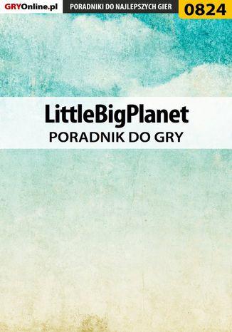 Okładka książki LittleBigPlanet - poradnik do gry