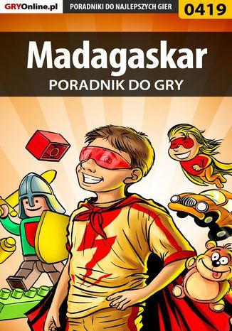 Okładka książki Madagaskar - poradnik do gry