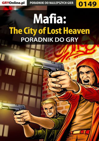 Okładka książki/ebooka Mafia: The City of Lost Heaven - poradnik do gry