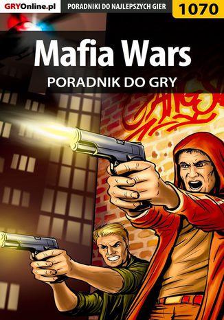 Okładka książki/ebooka Mafia Wars - poradnik do gry