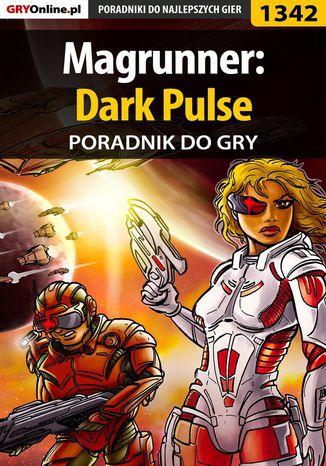 Okładka książki Magrunner: Dark Pulse - poradnik do gry