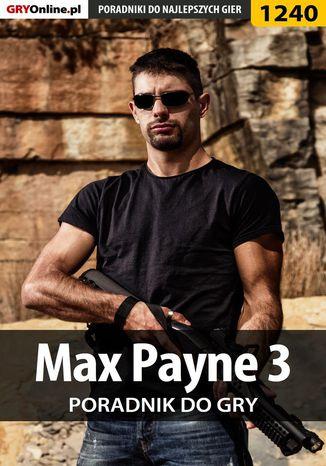 Okładka książki Max Payne 3 - poradnik do gry