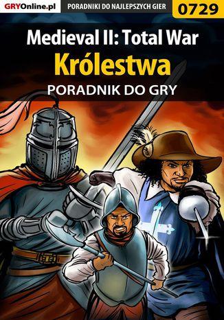 Okładka książki Medieval II: Total War - Królestwa - poradnik do gry