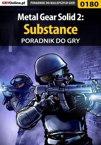 Okładka książki Metal Gear Solid 2: Substance - poradnik do gry