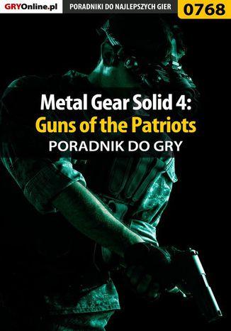 Okładka książki Metal Gear Solid 4: Guns of the Patriots - poradnik do gry