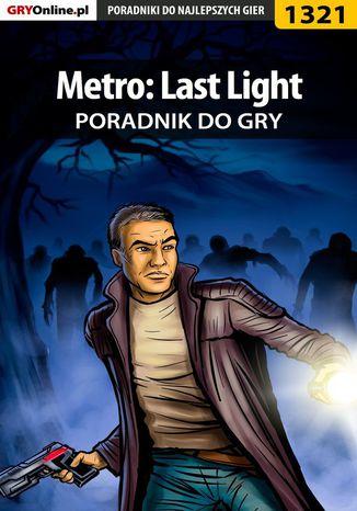 Okładka książki Metro: Last Light - poradnik do gry