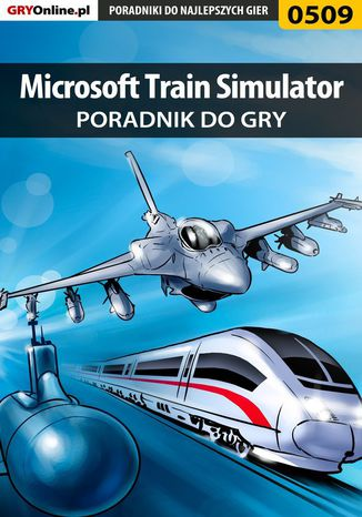 Ebook Microsoft Train Simulator - poradnik do gry