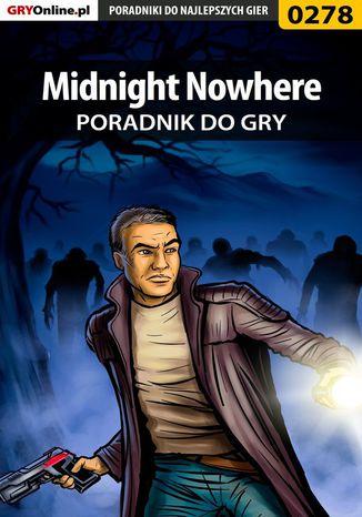 Okładka książki Midnight Nowhere - poradnik do gry