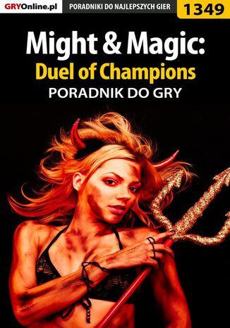 Okładka książki Might  Magic: Duel of Champions - poradnik do gry