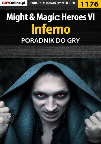 Okładka książki/ebooka Might  Magic: Heroes VI - Inferno - poradnik do gry