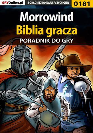 Okładka książki Morrowind - biblia gracza - poradnik do gry