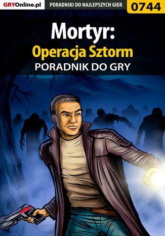 Okładka książki Mortyr: Operacja Sztorm - poradnik do gry