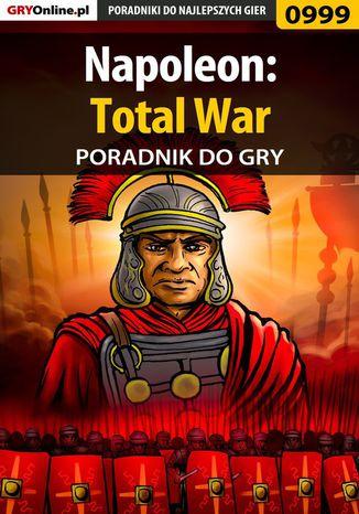 Okładka książki/ebooka Napoleon: Total War - poradnik do gry