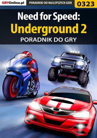 Okładka książki/ebooka Need for Speed: Underground 2 - poradnik do gry