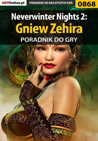 Okładka książki Neverwinter Nights 2: Gniew Zehira - poradnik do gry