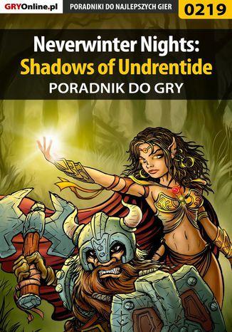 Okładka książki Neverwinter Nights: Shadows of Undrentide - poradnik do gry