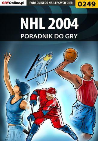 Okładka książki NHL 2004 - poradnik do gry