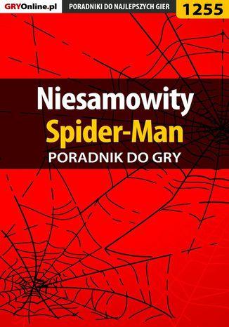 Okładka książki Niesamowity Spider-Man - poradnik do gry
