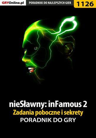 Okładka książki nieSławny: inFamous 2 - zadania poboczne i sekrety - poradnik do gry