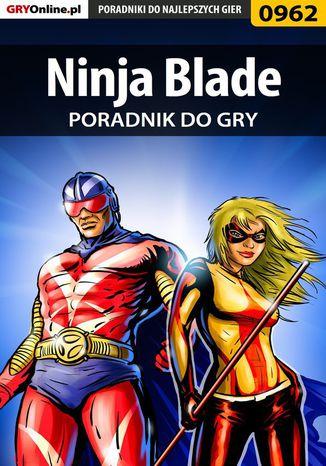 Okładka książki/ebooka Ninja Blade - poradnik do gry