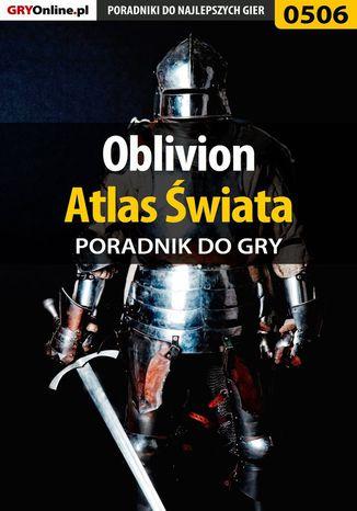 Okładka książki Oblivion - atlas świata - poradnik do gry