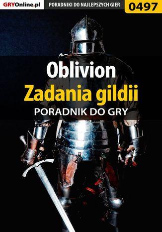 Okładka książki Oblivion - zadania gildii - poradnik do gry