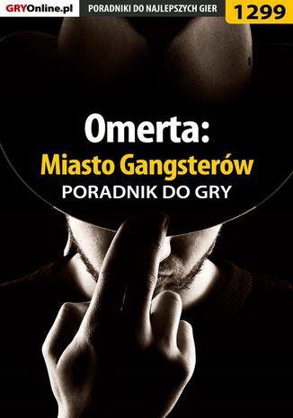 Okładka książki/ebooka Omerta: Miasto Gangsterów - poradnik do gry