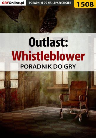 Okładka książki/ebooka Outlast: Whistleblower - poradnik do gry