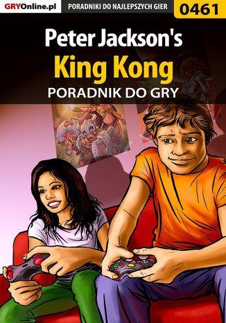 Okładka książki/ebooka Peter Jackson's King Kong - poradnik do gry