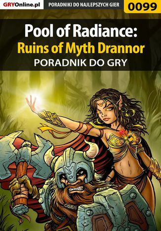 Okładka książki Pool of Radiance: Ruins of Myth Drannor - poradnik do gry