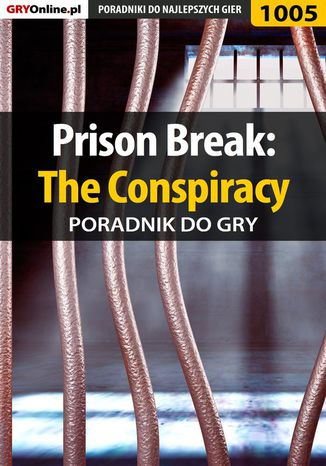 Okładka książki Prison Break: The Conspiracy - poradnik do gry