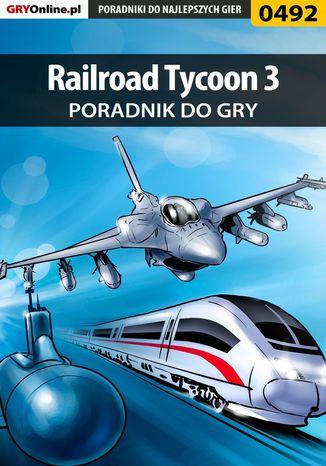 Okładka książki/ebooka Railroad Tycoon 3 - poradnik do gry