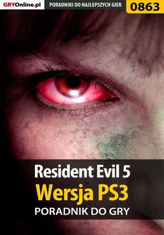 Okładka książki/ebooka Resident Evil 5 - PS3 - poradnik do gry