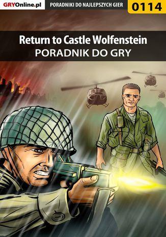 Okładka książki/ebooka Return to Castle Wolfenstein - poradnik do gry