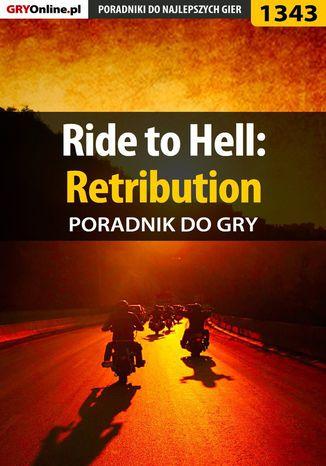 Okładka książki Ride to Hell: Retribution - poradnik do gry