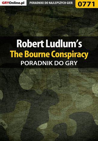 Okładka książki/ebooka Robert Ludlum's The Bourne Conspiracy - poradnik do gry