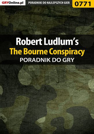 Okładka książki Robert Ludlum's The Bourne Conspiracy - poradnik do gry