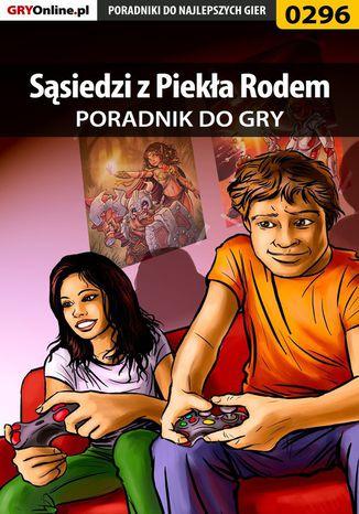 Okładka książki Sąsiedzi z Piekła Rodem - poradnik do gry