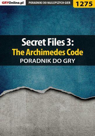 Okładka książki/ebooka Secret Files 3: The Archimedes Code - poradnik do gry