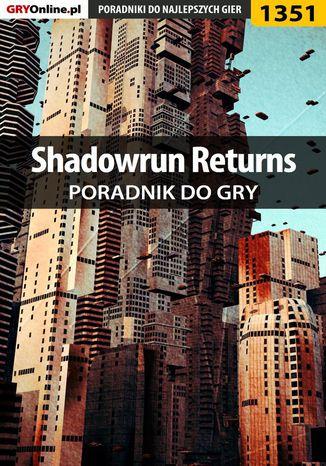 Okładka książki Shadowrun Returns - poradnik do gry