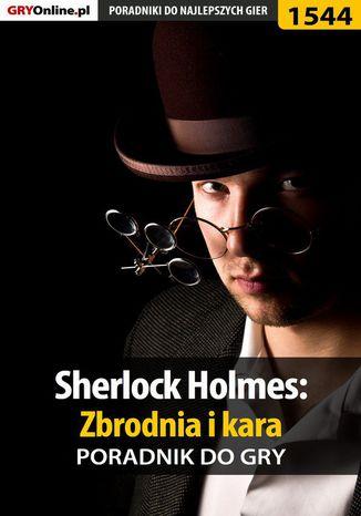 Okładka książki Sherlock Holmes: Zbrodnia i kara - poradnik do gry