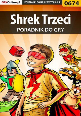 Okładka książki/ebooka Shrek Trzeci - poradnik do gry