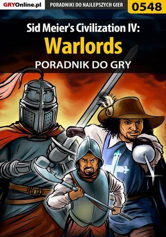 Okładka książki Sid Meier's Civilization IV: Warlords - poradnik do gry