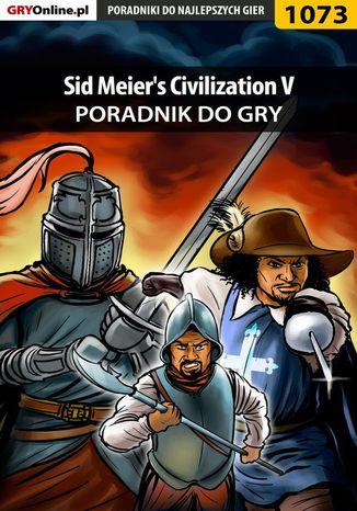 Okładka książki Sid Meier's Civilization V - poradnik do gry